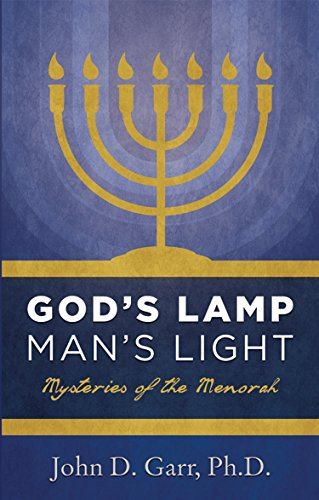 God's Lamp, Man's Light: Mysteries of the Menorah