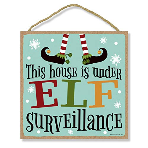 Honey Dew Gifts This House is Under Elf Surveillance - 10 x 10 inch Hanging Christmas Signs, Wall Art, Decorative Wood Sign, Christmas Decor
