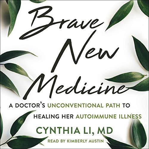 Brave New Medicine audiobook cover art