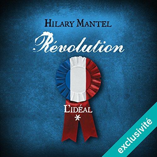 Révolution : L'idéal (Révolution 1) audiobook cover art