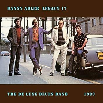 The Danny Adler Legacy Series Vol 17 - De Luxe Blues Band 1983
