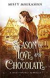 Season of Love and Chocolate: A Sweet Fantasy Romance