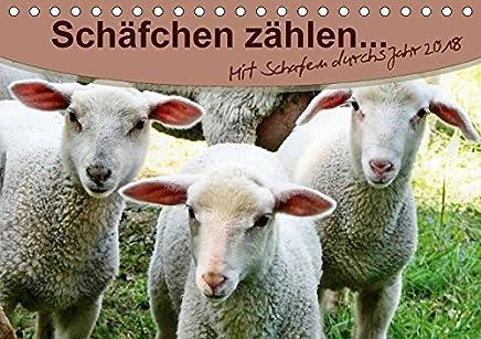 Schäfchen zählen - mit Schafen durchs Jahr (Tischkalender 2018 DIN A5 quer) Dieser erfolgreiche Kalender wurde dieses Jahr mit gleichen Bildern und ... und Weiden (Monatskalender, 14 Seiten )
