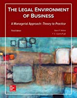Legal Environment of Business, A Managerial Approach: Theory to Practice, 3rd Edition Front Cover