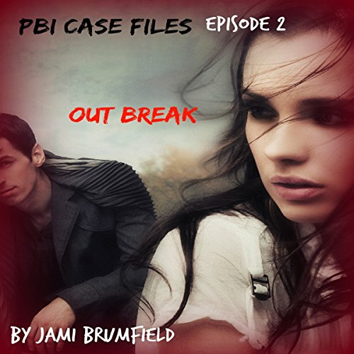 Outbreak: PBI Case Files, Book 2 audiobook cover art