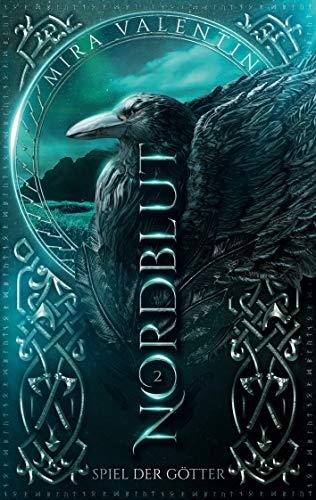 Nordblut 2: Spiel der Götter (Nordblut (Wikinger-Saga), Band 2)