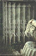 Guide archeologique de rome de Filippo Coarelli