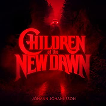 Children of the New Dawn (Single from the Mandy Original Motion Picture Soundtrack)