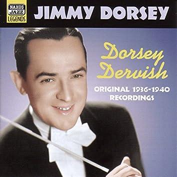Dorsey, Jimmy: Dorsey Dervish (1936-1940)