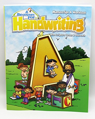 A Reason For Handwriting Writing Workbook Level A, Grade 1 - Learning Workbooks for Kids Age 3-6 - Practice Paper Book for Spelling and Letters for 1st Graders - Homeschool Resource to Learn Scripture