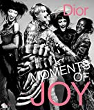 Image of Dior: Moments of Joy (Styles et Design)
