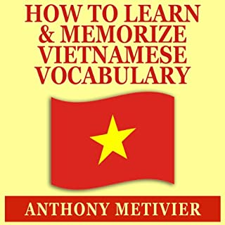 How to Learn and Memorize Vietnamese Vocabulary audiobook cover art