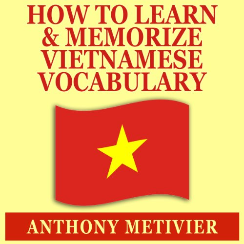 How to Learn and Memorize Vietnamese Vocabulary Titelbild