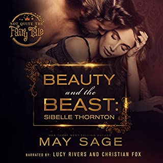 Beauty and the Beast: Not Quite the Fairy Tale, Volume 3                   De :                                                                                                                                 May Sage                               Lu par :                                                                                                                                 Christian Fox Lucy Rivers                      Durée : 3 h et 41 min     Pas de notations     Global 0,0