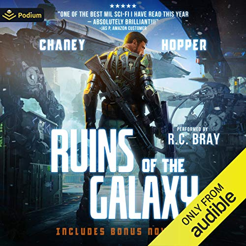 Ruins of the Galaxy Audiobook By Christopher Hopper, J. N. Chaney cover art