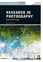 Research in Photography: Behind the Image (Basics Creative Photography)