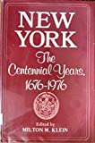 New York: The Centennial Years, 1676-1976 (National University Publications : Interdisciplinary Urban Series)