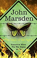 The Tomorrow Series: The Dead of the Night: Book 2
