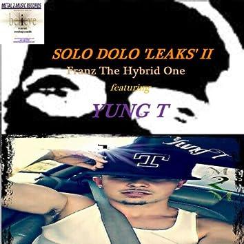"""Solo Dolo """"Leaks"""" II"""