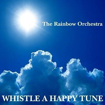 Whistle A Happy Tune