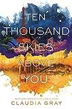 Ten Thousand Skies Above You (Firebird, 2)