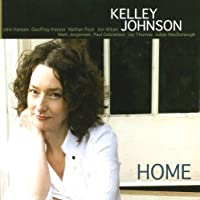 Home by Kelley Johnson (2008-08-19)