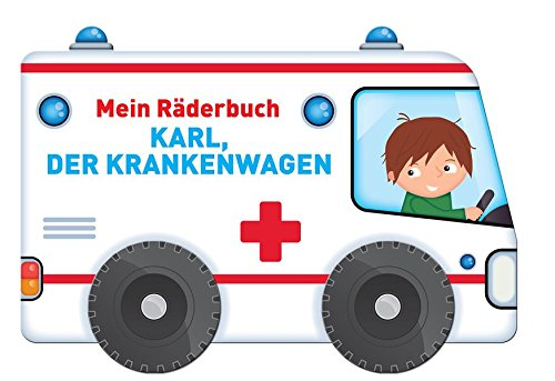 Mein Räderbuch - Karl, der Krankenwagen