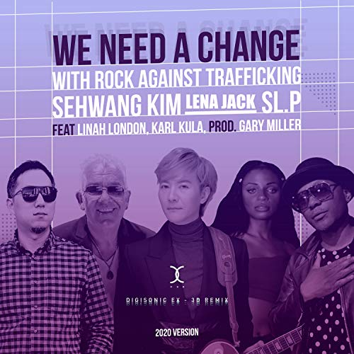 We Need A Change (EX-3D Remix For VR) (feat. Sehwang)