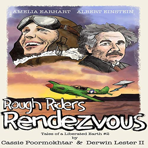 The Rough Rider Rendezvous Audiobook By Cassie Poormokhtar, Derwin Lester II cover art