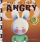 When I'm Feeling Angry (Feelings)...