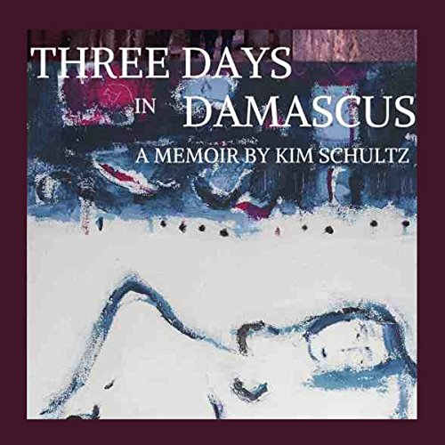 Three Days in Damascus audiobook cover art