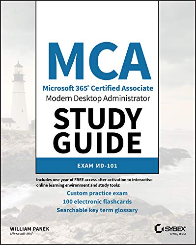MCA Modern Desktop Administrator Study Guide: Exam MD-101 (English Edition)