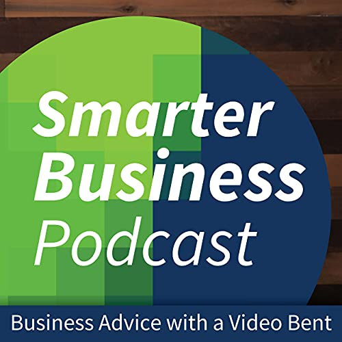 Smarter Business Podcast - Business Advice with a Video Bent | Podcasts on  Audible | Audible.com