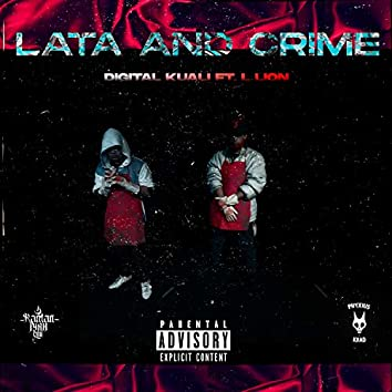 Lata and Crime (feat. L-Lion)