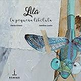 Lila, La pequeña libelula