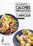 Aliments à calories négatives & autres ingrédients minceur