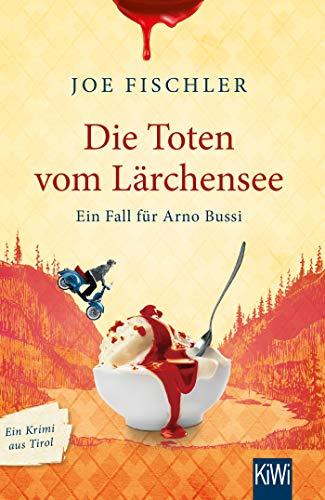 Buchseite und Rezensionen zu 'Die Toten vom Lärchensee' von Fischler, Joe