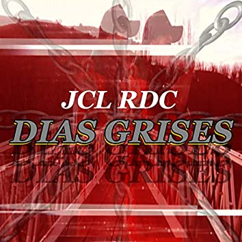 Dias Grises