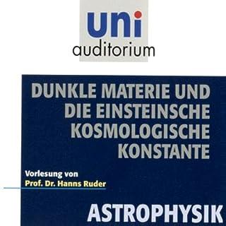 Dunkle Materie und die Einsteinsche kosmologische Konstante Titelbild