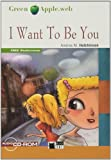 I WANT TO BE YOU (FREE AUDIO A2) (Black Cat. Green Apple)...
