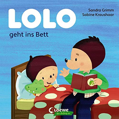 Lolo geht ins Bett: Bilderbuch für Kleinkinder ab 18 Monate - Starke Kontraste fördern die Wahrnehmung
