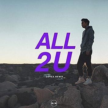 All 2 U (Covex Remix)