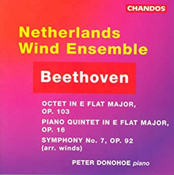 Beethoven: Octet / Piano Quintet / Symphony No. 7 (Arr. for Wind Ensemble)