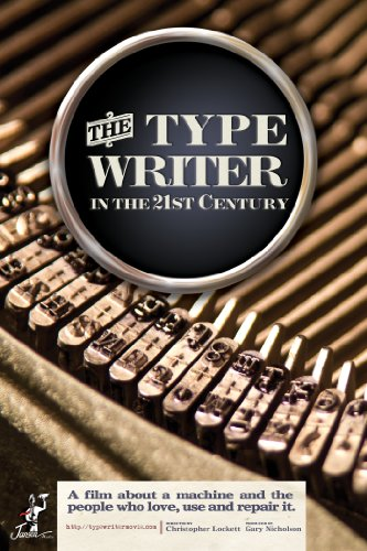 The Typewriter (In the 21st Cent...