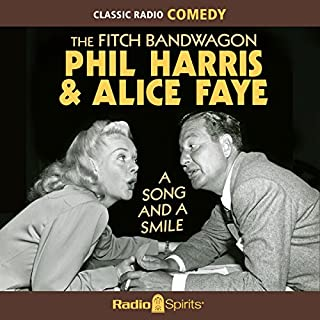 The Fitch Bandwagon with Phil Harris & Alice Faye: A Song & a Smile audiobook cover art
