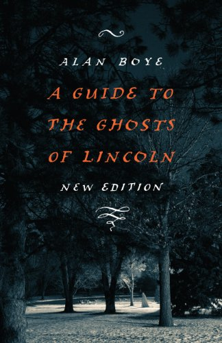 A Guide to the Ghosts of Lincoln (English Edition)