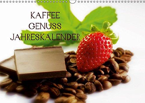 Kaffee Genuss Jahreskalender (Wandkalender 2019 DIN A3 quer): Ein wundervoller Küchenkalender für alle Genießer des Kaffees (Monatskalender, 14 Seiten ) (CALVENDO Lifestyle)