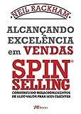 Alcançando Excelência em Vendas - Spin Selling