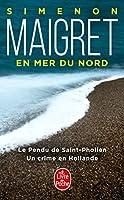 Maigret En Mer Du Nord (2 Titres) (Le Livre de Poche)