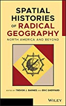 Spatial Histories of Radical Geography: North America and Beyond (Antipode Book Series)